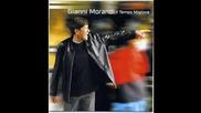 Gianni Morandi - Най - Доброто Време( Превод)