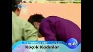 Малки жени Kucuk Kadinlar 7 и 8 епизод реклама