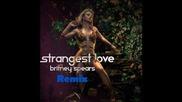 Britney Spears- Strangest Love ( Mirror Remix)