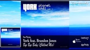 York feat. Brandon Jones - Bye Bye Baby (chillout Mix)