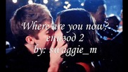 Where are you now? - епизод 2