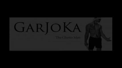 Garjoka ft. The Raper.$ -mahlenskte Go Mogat