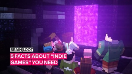5 facts that'll level up your knowledge about indie games