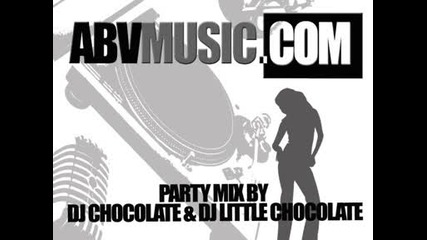 Www.abvmusic.com Mix By Dj Chocolate & Dj Little Chocolate.avi