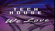 Dj Peter C - We Love Tech House [ Radio Show 4]