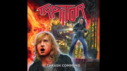 (2013) Traitor - Thrash Command