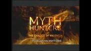 Ловци на митове - Потира във Валенсия