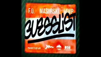 Масурски,f.o.,m.w.p - Guess List (prod.by 4pk)