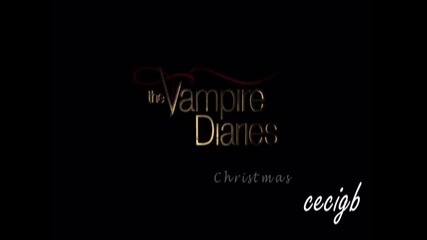 All I want for Christmas is you || The Vampire Diaries