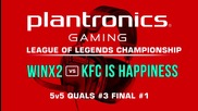 ФИНАЛ #1 WinX2 vs KFC is happiness - Plantronics LoL Championship #3
