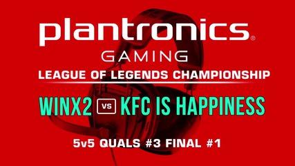 ФИНАЛ #1 WinX2 vs KFC is happiness - Plantronics LoL Championship #3