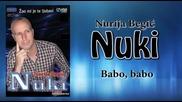 Nurija Begic Nuki - 2015 - Babo, babo (hq) (bg sub)
