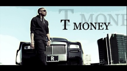 T Money - What They Want |1080p|