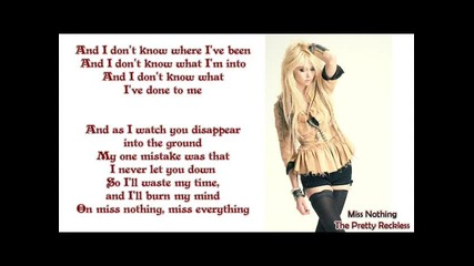The Pretty Reckless - Miss Nothing (with Lyrics )