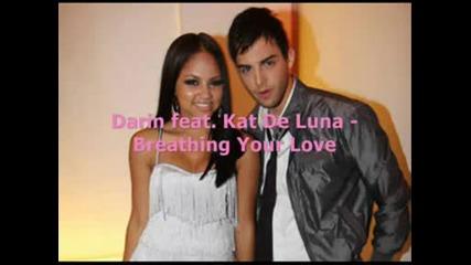 Darin Feat. Kat De Luna - Breathing Your Love