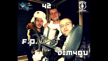 42, F.o., Dim4ou & Flyboy - Чернодробна