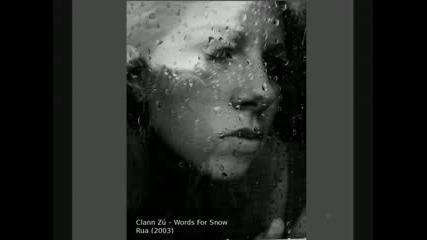 Clann Zu - Words For Snow