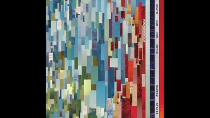 Death Cab For Cutie - The Ice Is Getting Thinner