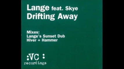 Lange Feat Skye - Drifting Away (sunset Mix)