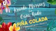 2016/ Arando Marquez feat. Oana Radu - Pina Colada (dj sebastiann remix) + Превод