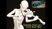 Dubstep Violin vol1 ( Yura West Mix )