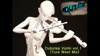 Dubstep Violin vol1 ( Yura West Mix )