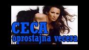 Ceca - Oprostajna Vecera