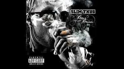 Slim Thug - Thug Neww!