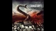 [ Amatory ] - Я Слышу Голоса Миллионов