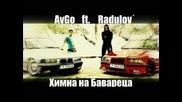 Avgo ft. Radulov` Химна на Бавареца Hq