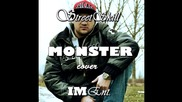 Streetskill - The Monster ( Cover ) [ Iment & Excellence Music ]