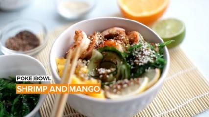 Perfecting the Poke Bowl: Shrimp and Mango