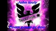 John Louly - Poum Poum Pi Dou