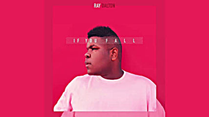 Ray Dalton - If You Fall Official Audio