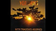 Yearning - With Tragedies Adorned ( full albim 1997 )