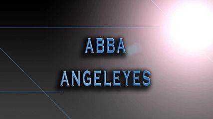 Abba – Angeleyes / Ангелски очи (1979) [+ Превод]