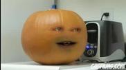 The annoyng Orange {досадния портокал}