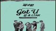 gill feat . Ltak - Got U ( Prod. Rainstone )( Lookout Ost Part 2 )