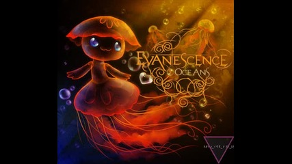 Evanescence - Oceans Official Full Song