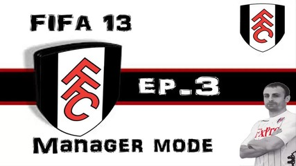 Ааа Уиган уе... Fifa 13 Fulham Manager mode - ep.3