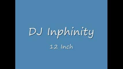 Dj inphinity - 12 Inch