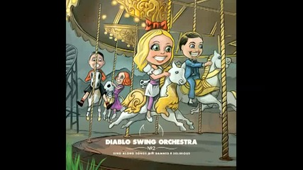 Diablo Swing Orchestra - Siberian Love Affairs