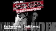 Angy Kore & Anthony Castaldo - Kualbuonvento [dualitik remix]