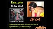 Camela - Mi Otra Mitad (dj Era Remix Poky)