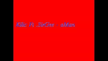 Kilic Ft Sirgee - aman