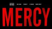 Премиера Kanye West - Mercy ft. Big Sean, Pusha T & 2 Chainz (explicit)
