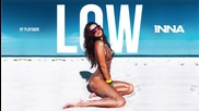 Inna - Low (by Play&win;)
