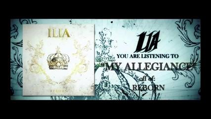 Ilia - My Allegiance