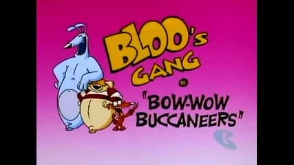What a Cartoon Show - Bloo's Gang in Bow Wow Bucaneer