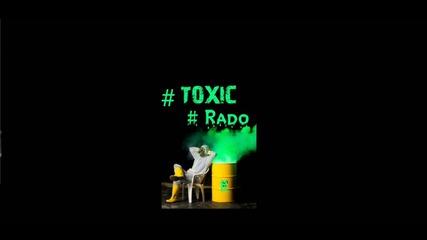 RadO - #Toxic